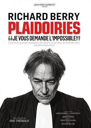 Plaidoiries, le vibrant plaidoyer pour la justice de Richard Berry