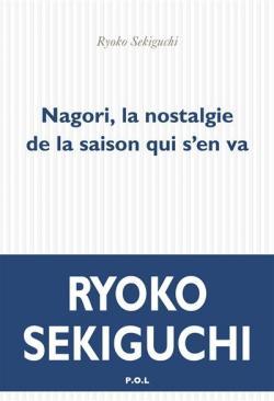 Nagori: La nostalgie d'une saison qui vient de nous quitter